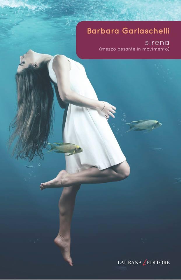 immagine di copertina di Sirena - Laurana editore 2014